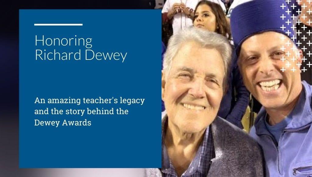 Richard Dewey and the Dewey Awards